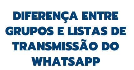 como enviar mensagem para todos os contatos do whatsapp por grupos e listas