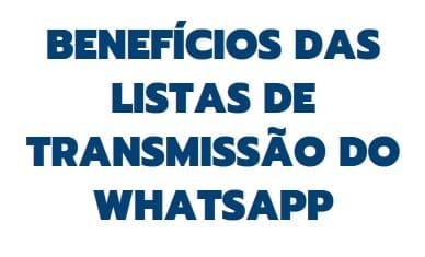 como enviar mensagem para todos os contatos do whatsapp por listas