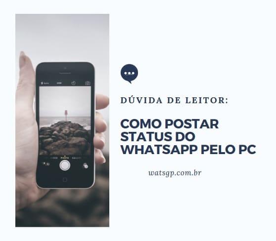 como postar status de whatsapp pelo pc