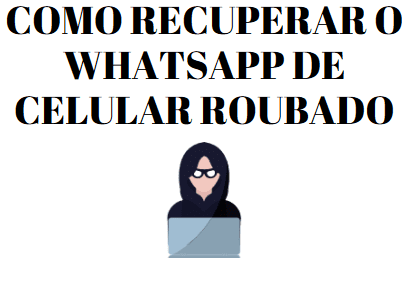perdi meu chip como recuperar meu whatsapp de celular roubado