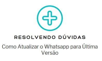 Como Atualizar o Whatsapp para Última Versão do app