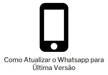 Como Atualizar o Whatsapp para Última Versão