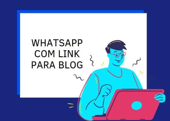 como ganhar dinheiro com whatsapp para blog