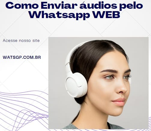 envio de áudios pelo whatsapp web