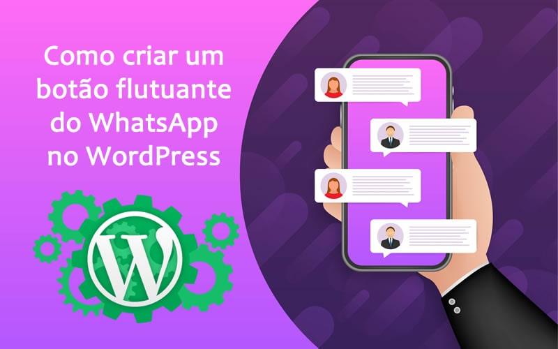 Como criar um botão flutuante do WhatsApp no WordPress