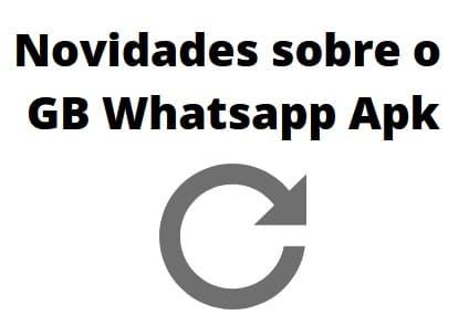 novidades sobre gb whatsapp apk