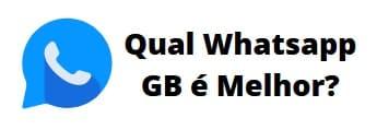 qual whatsapp gb é melhor