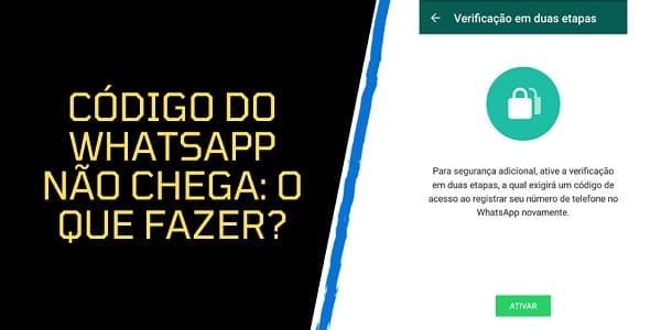 código do whatsapp não chega_o que fazer