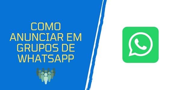 como anunciar em grupos de whatsapp