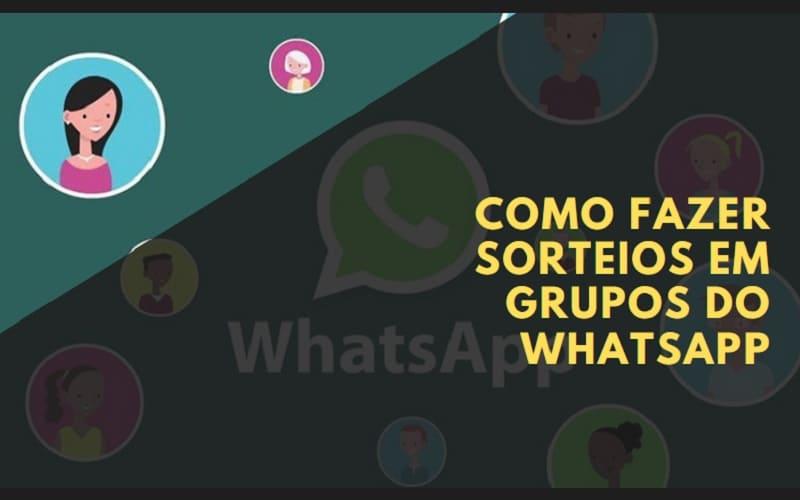 Como Fazer Sorteios em Grupos do WhatsApp