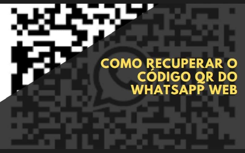 Como Recuperar o Código QR do WhatsApp Web