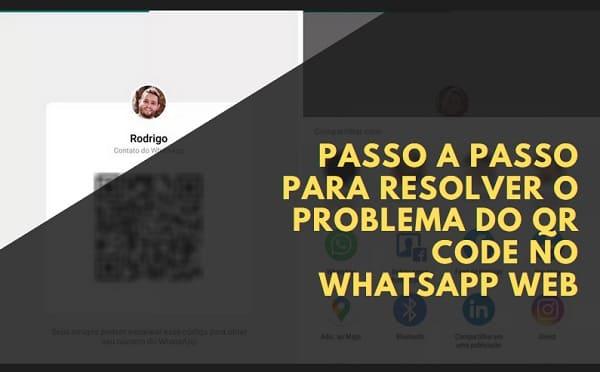 como resolver o problema de qr code do whatsapp web
