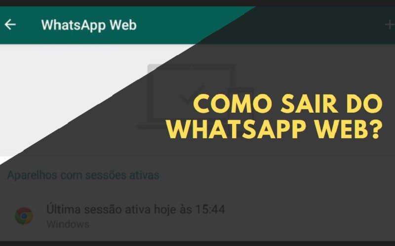 como sair do whatsapp web