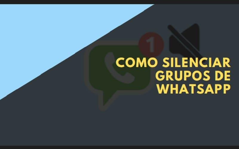como silenciar grupos do whatsapp