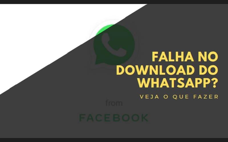 falha no download do whatsapp