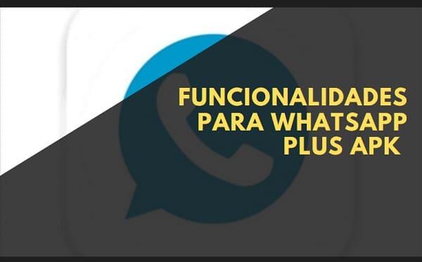 funcionalidades whatsapp plus apk atualizado