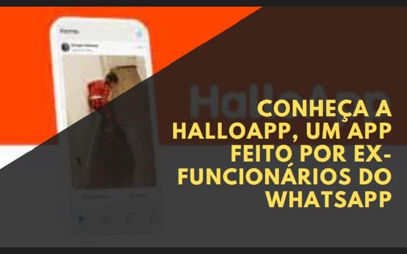 halloapp feito por ex-funcionários do whatsapp