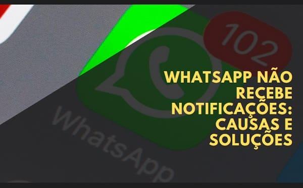 whatsapp não recebe notificações