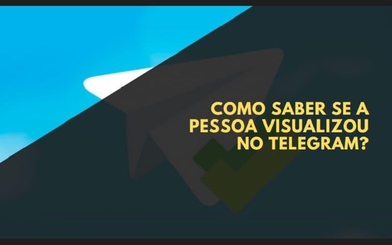 Como Saber se a Pessoa Visualizou no Telegram