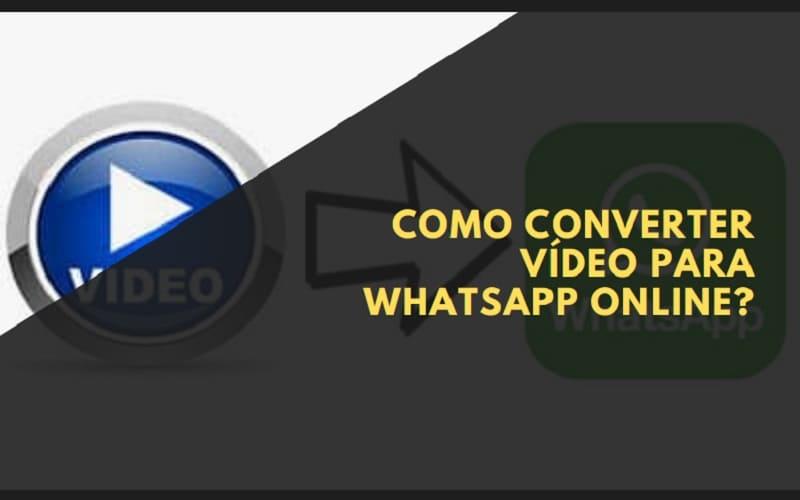 Como converter vídeo para WhatsApp online