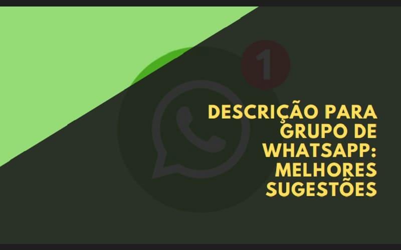Descrição para grupo de WhatsApp Melhores Sugestões