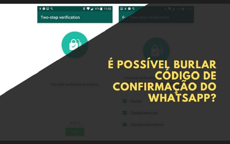 É Possível Burlar Código de Confirmação do WhatsApp