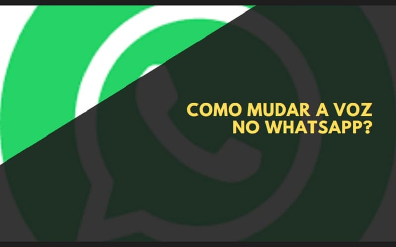 como mudar a voz no whatsapp