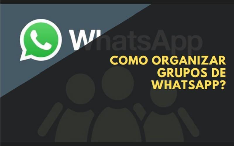 como organizar grupos de whatsapp