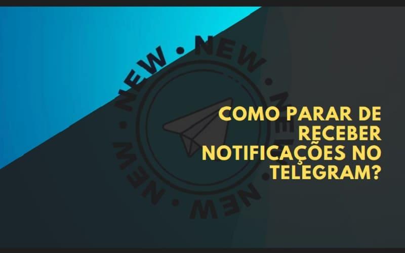 como parar de receber notificações no telegram
