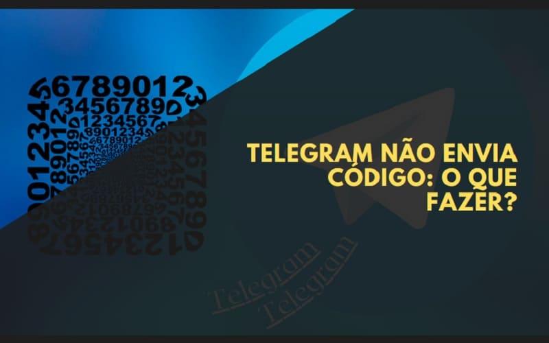 telegram não envia código