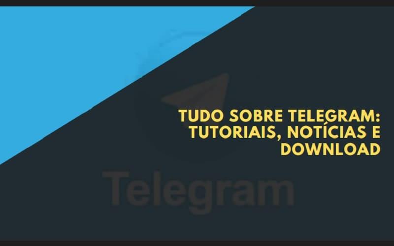 tudo sobre telegram