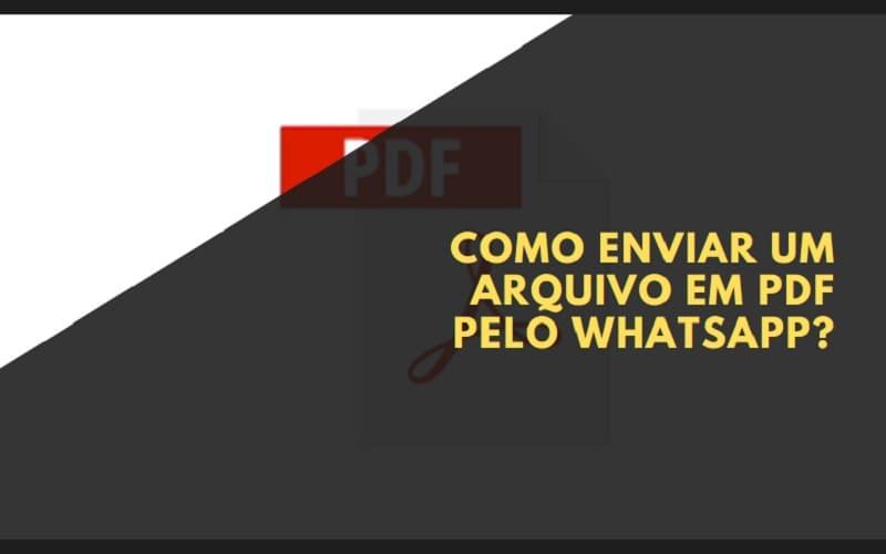 Como Enviar um Arquivo em PDF pelo WhatsApp