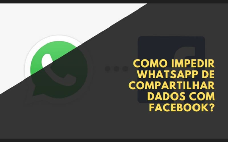 como impedir whatsapp de compartilhar dados com facebook